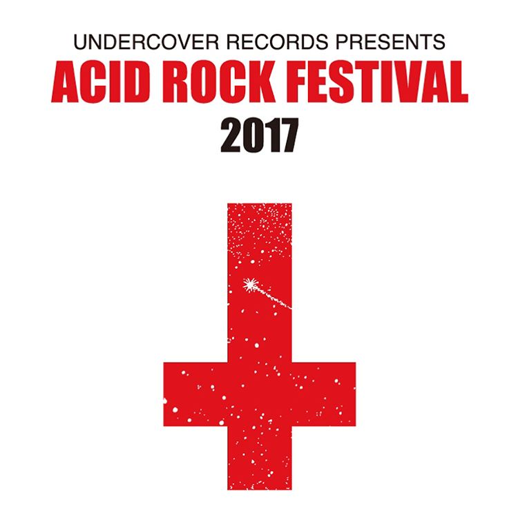 undercover records-acid-rock-festival-2017-release-20170601