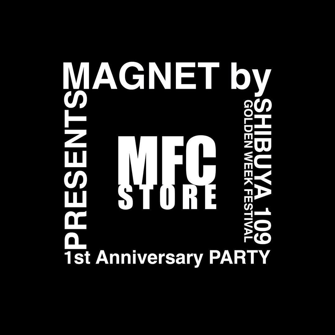 mfc-store-1st-anniversary-pop-up-store-open-20190427-magnet-by-shibuya109