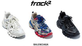BALENCIAGA TRACK.2が6/25に国内発売予定
