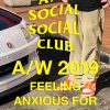 ANTI SOCIAL SOCIAL CLUB 19AW コレクションが10/6に発売予定